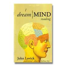 I Dream of Mindreading by John Lovick