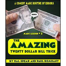 The Amazing Twenty Dollar Bill Trick by Hal Spear and Paul Romhany