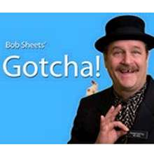Gotcha by Bob Sheets