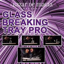 Glass Breaking Tray Pro by Bazar de Magia