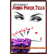 Jumbo Poker Tell by Devin Knight
