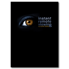 Instant Remote Viewing by Martin Adams