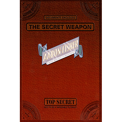 The-Secret-Weapon-by-Aaron-Fisher