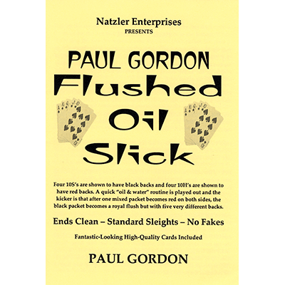 Flushed Oil Slick by Paul Gordon*