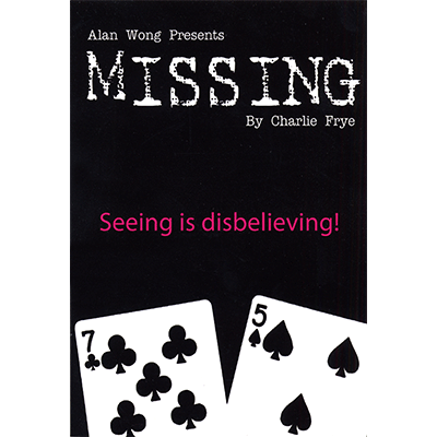 Missing by Charlie Frye and Alan Wong*