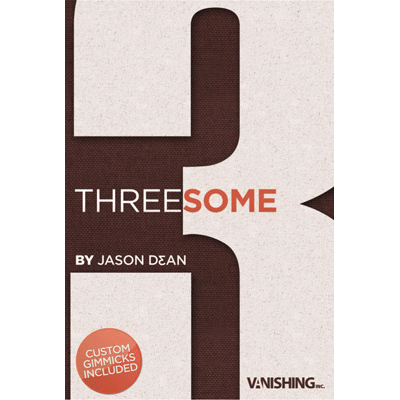 Threesome by Jason Dean & Vanishing Inc*
