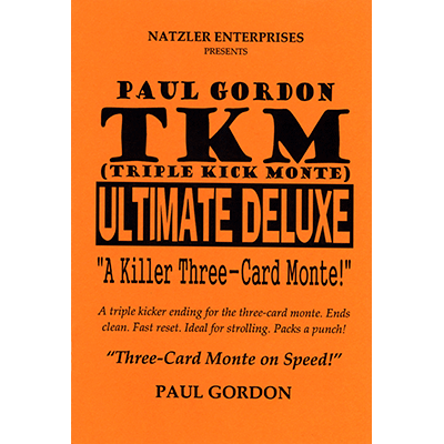 TKM Ultimate Delux by Paul Gordon*