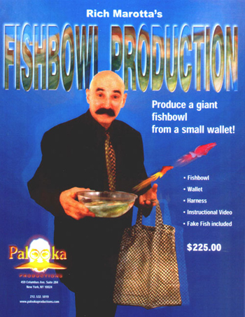 Rich Marotta`s  Fishbowl Production