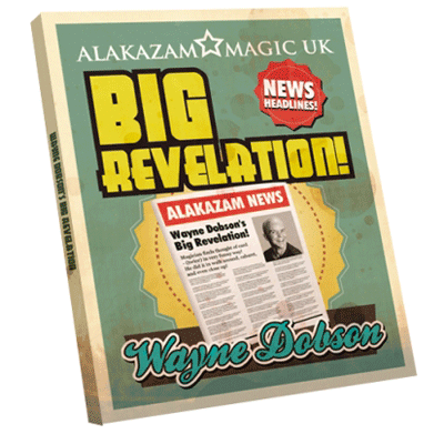 The Big Revelation by Wayne Dobson*