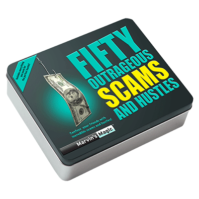 Fifty Outrageous Scams & Hustles by Marvins
