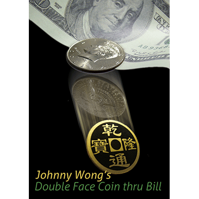 Double Face Coin Thru Bill  by Johnny Wong