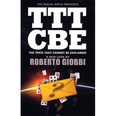 The-Trick-That-Cannot-Be-Explained-by-Roberto-Giobbi