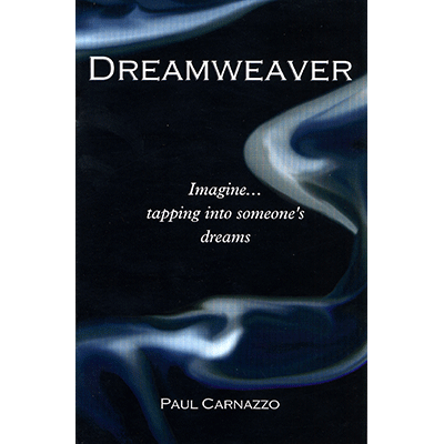 Dreamweaver by Paul Carnazzo
