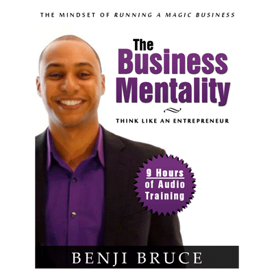 Business Mentality by Benji Bruce*