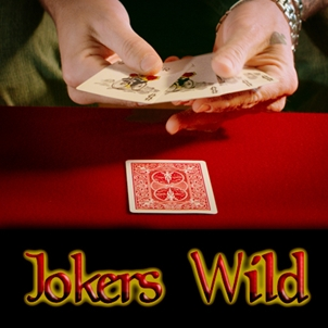 Jokers Wild*
