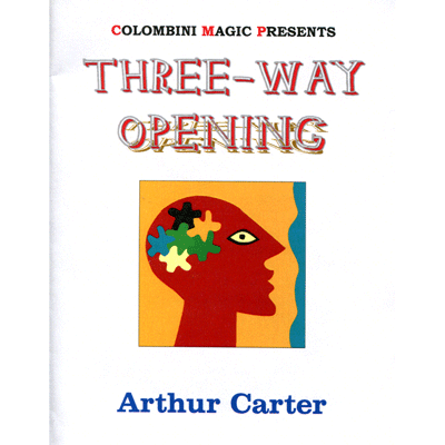 Three Way Opening by Wild-Colombini Magic