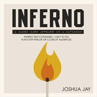Inferno by Joshua Jay and Card-Shark
