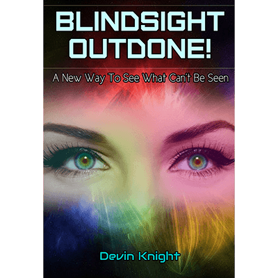 Blindsight Outdone  by Devin Knight