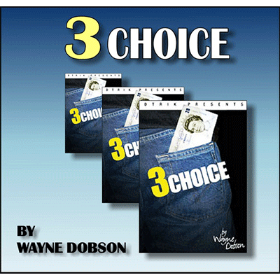 3 Choice by Wayne Dobson & Heinz Minten*
