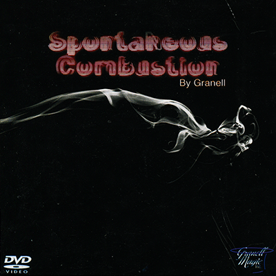 Spontaneous Combustion by Granell*
