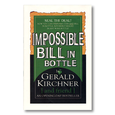 Impossible Bill In Bottle by Gerald Kirchner*
