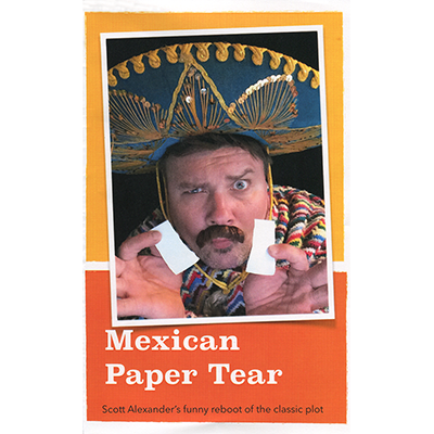 Mexican Paper Tear by Scott Alexander*