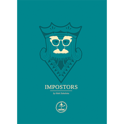 Impostors by Inaki Zabaletta and  Vernet