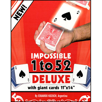 Impossible 1 to 52 Deluxe (Giant Cards) by Eduardo Kozuch