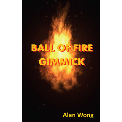 Ball of Fire by Alan Wong