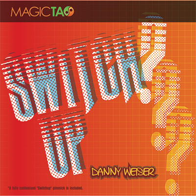 Switch Up by Danny Weiser and Magic Tao*