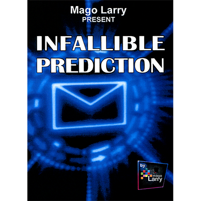 Infallible Prediction by Mago Larry