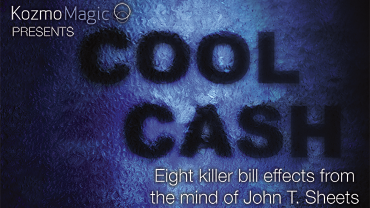 Cool Cash by John T. Sheets and KozmoMagic*