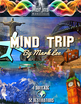 Mind Trip by Mark Lee and Merlins of Wakefield