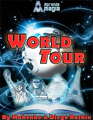 World Tour by Makenke -  Diego Raskin and Aprende Magia