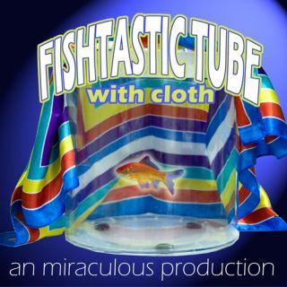 FishTastic Tube