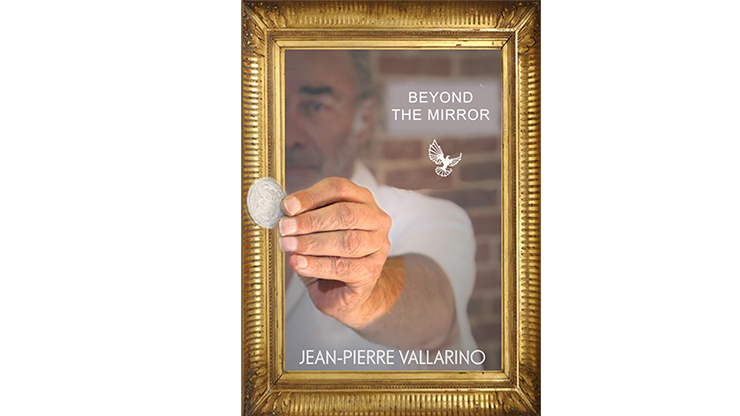 Beyond the Mirror by Jean-Pierre Vallarino