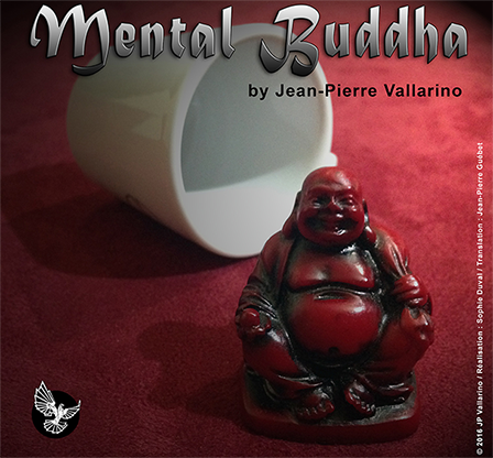Mental Buddha by Jean Pierre Vallarino