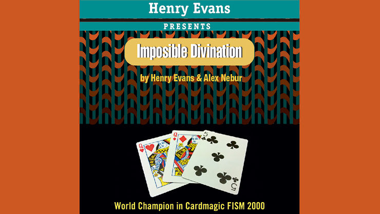 Imposible Divination by Henry Evans and Alex Nebur