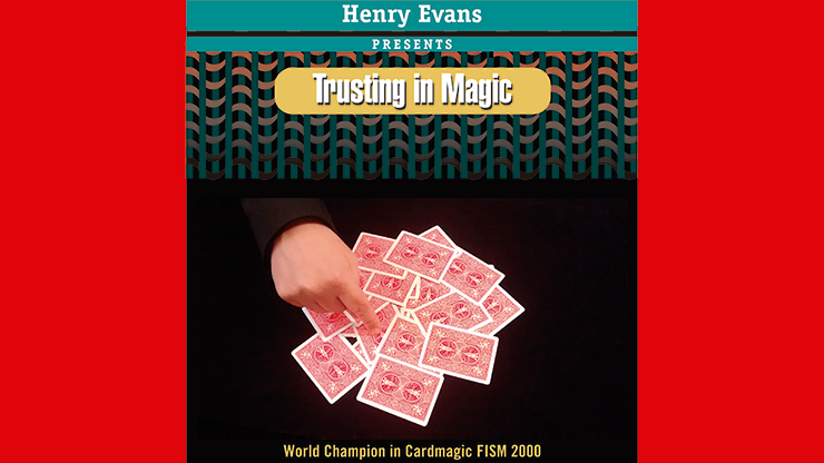 Trusting in Magic by Henry Evans
