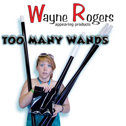 Too Many Wands - Wayne Rogers