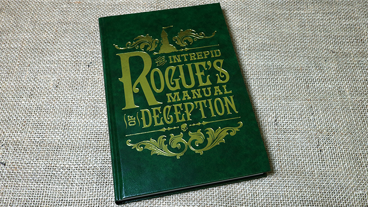 The Intrepid Rogue`s Manual Of Deception by Atlas Brookings