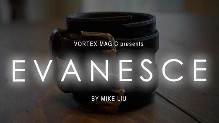EVANESCE by Mike Liu and Vortex Magic