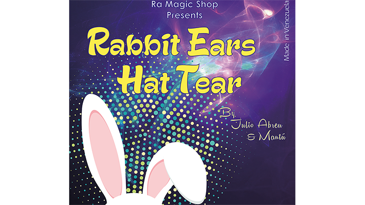 Rabbit Ears Hat Tear by Ra El Mago and Julio Abreu