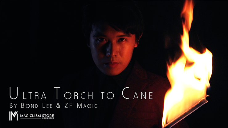 Ultra Torch to Cane (A.I.S.) by Bond Lee & ZF Magic