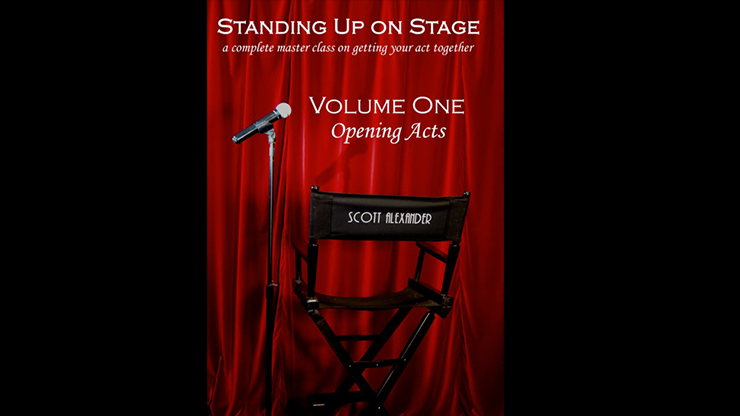 Standing-Up-on-Stage-Volume-1-Opening-Acts-by-Scott-Alexander