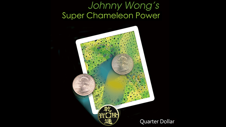 Super-Chameleon-Power-Quarter-Dollar-by-Johnny-Wong