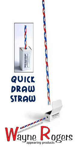 Appearing Quick Draw Straw - W. Rogers