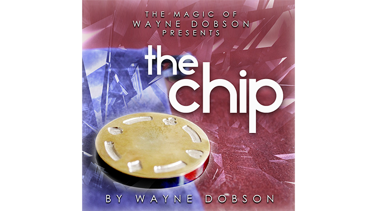 The Chip by Wayne Dobson*
