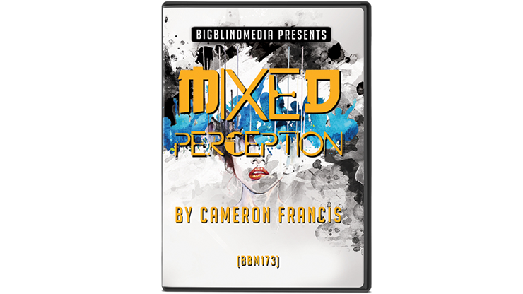 MIXED PERCEPTION by Cameron Francis*