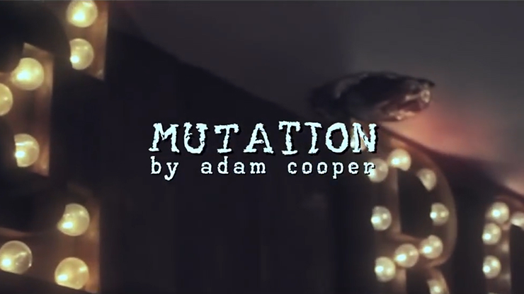 Mutation by Adam Cooper*